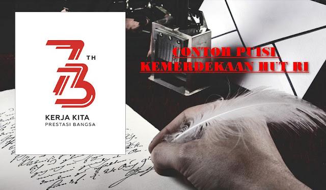 Contoh Puisi Kemerdekaan HUT RI ke 73 Tahun 2018