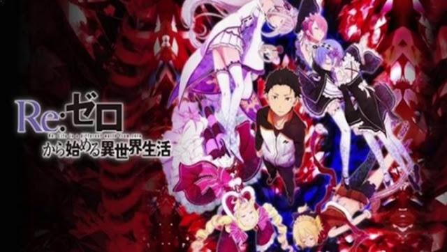 Re: Zero Kara Hajimeru Isekai Seikatsu - Daftar Anime Fantasy Terbaik Sepanjang Masa