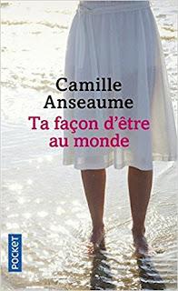 Ta Façon D'être Au Monde de Camille Anseaume PDF