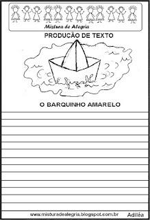 Produção de texto o barquinho amarelo