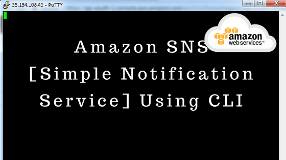 Amazon SNS [Simple Notification Service] Using CLI - Web Technology