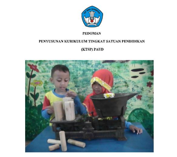 Download Pedoman Penyusunan Kurikulum (KTSP) PAUD