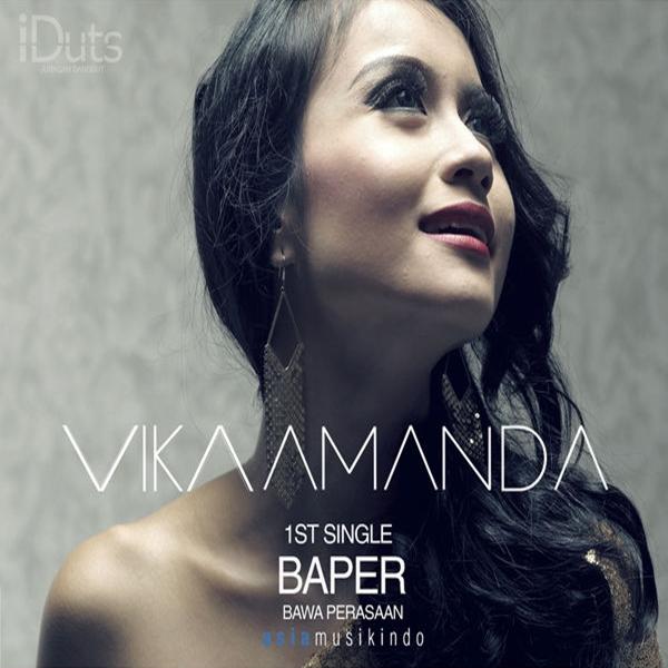 Lirik Lagu Vika Amanda - Baper