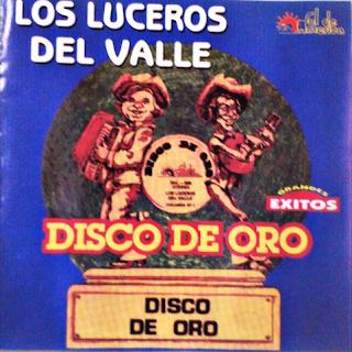 los luceros del valle disco de oro