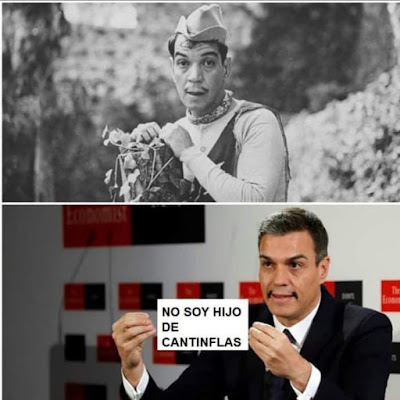 Pedro Sánchez, no soy hijo de Cantinflas