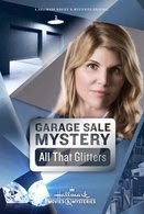 Watch Garage Sale Mystery: All That Glitters Online Free in HD