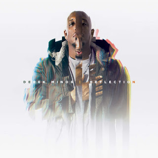 Derek Minor - Reflection (2016) - Album Download, Itunes Cover, Official Cover, Album CD Cover Art, Tracklist