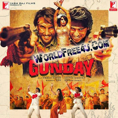 Cover Of Gunday (2014) Hindi Movie Mp3 Songs Free Download Listen Online At worldfree4u.com