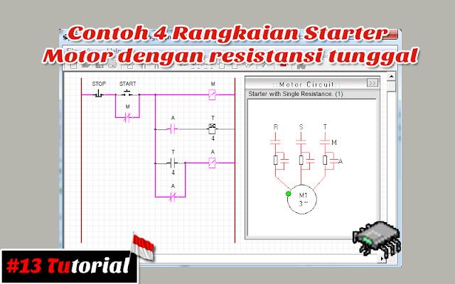 Contoh 4 Rangkaian Starter Motor dengan resistansi tunggal | Tutorial bahasa Indonesia #13