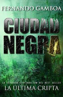 """Ciudad Negra"" (La última Cripta II) de Fernando Gamboa"