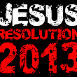 The #JesusResolution for 2013