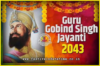 2043 Guru Gobind Singh Jayanti Date and Time, 2043 Guru Gobind Singh Jayanti Calendar
