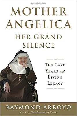http://www.amazon.com/Mother-Angelica-Her-Grand-Silence/dp/0770437249/ref=sr_1_1?s=books&ie=UTF8&qid=1463503146&sr=1-1&keywords=mother+angelica