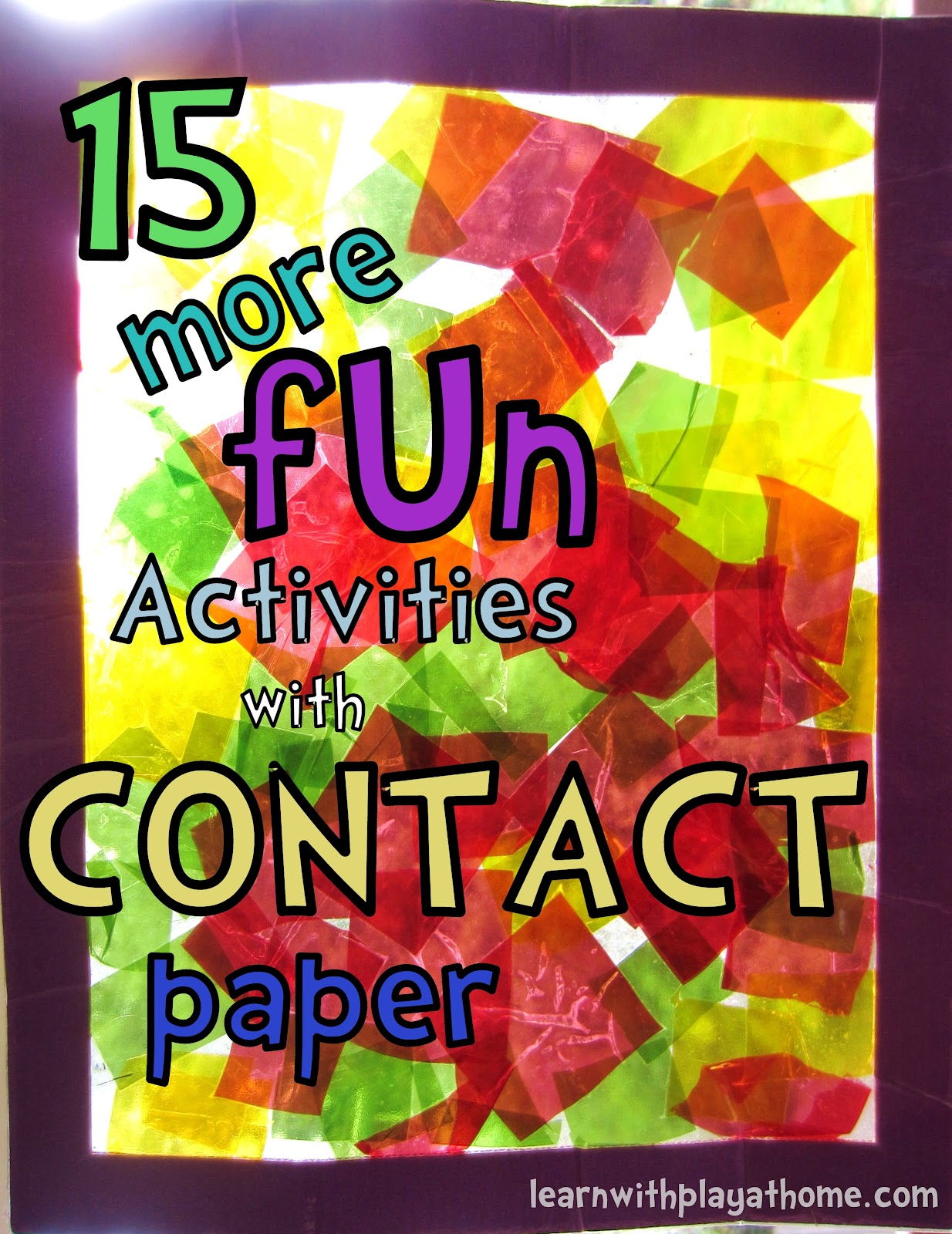 Learn With Play At Home 15 More Fun Activities With Contact Paper