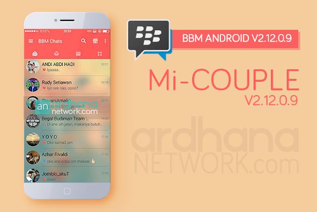 Mi-BBM Couple V2.12.0.9 - BBM Android V2.12.0.9
