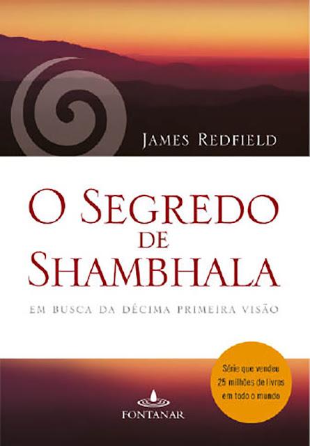 O segredo de Shambhala Em busca da décima primeira visão James Redfield