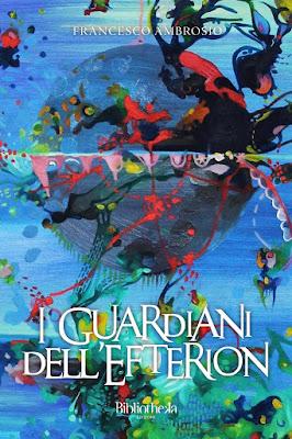 """Ti segnalo un libro: """" I guardiani dell'Efteron"""" di Francesco Ambrosio"""