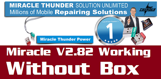 Miracle Thunder Edition 2.82 Working Without Box !