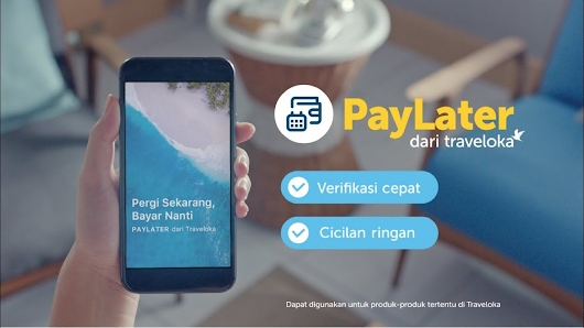 Pay Later TRAVELOKA, Kunci Liburan Jadi Lebih Fun!