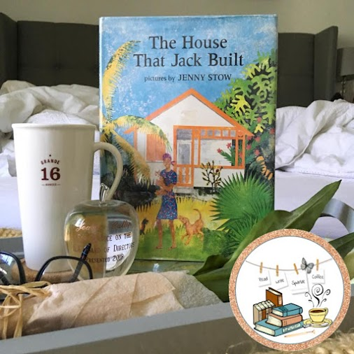 The House That Jack Built by Jenny Stow While at the library, I found that my daughter has not heard...