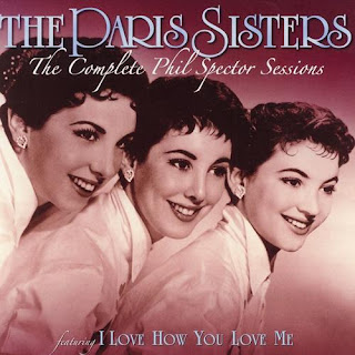The Paris Sisters - I Love How You Love Me on Complete Phil Spector Sessions (1961)