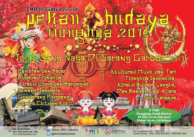 acara Bazzar PEKAN BUDAYA TIONGHOA 2016 Di lapangan Candi Bentar TAMAN MINI INDONESIA INDAH ,Jakarta Timur pada hari Sabtu tgl 13 Feb s/d Minggu, 21 Feb 2016