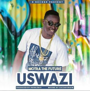 Motra The Future - Uswazi Audio