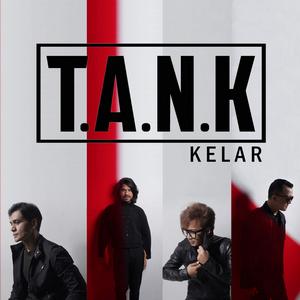 T.A.N.K - Kelar