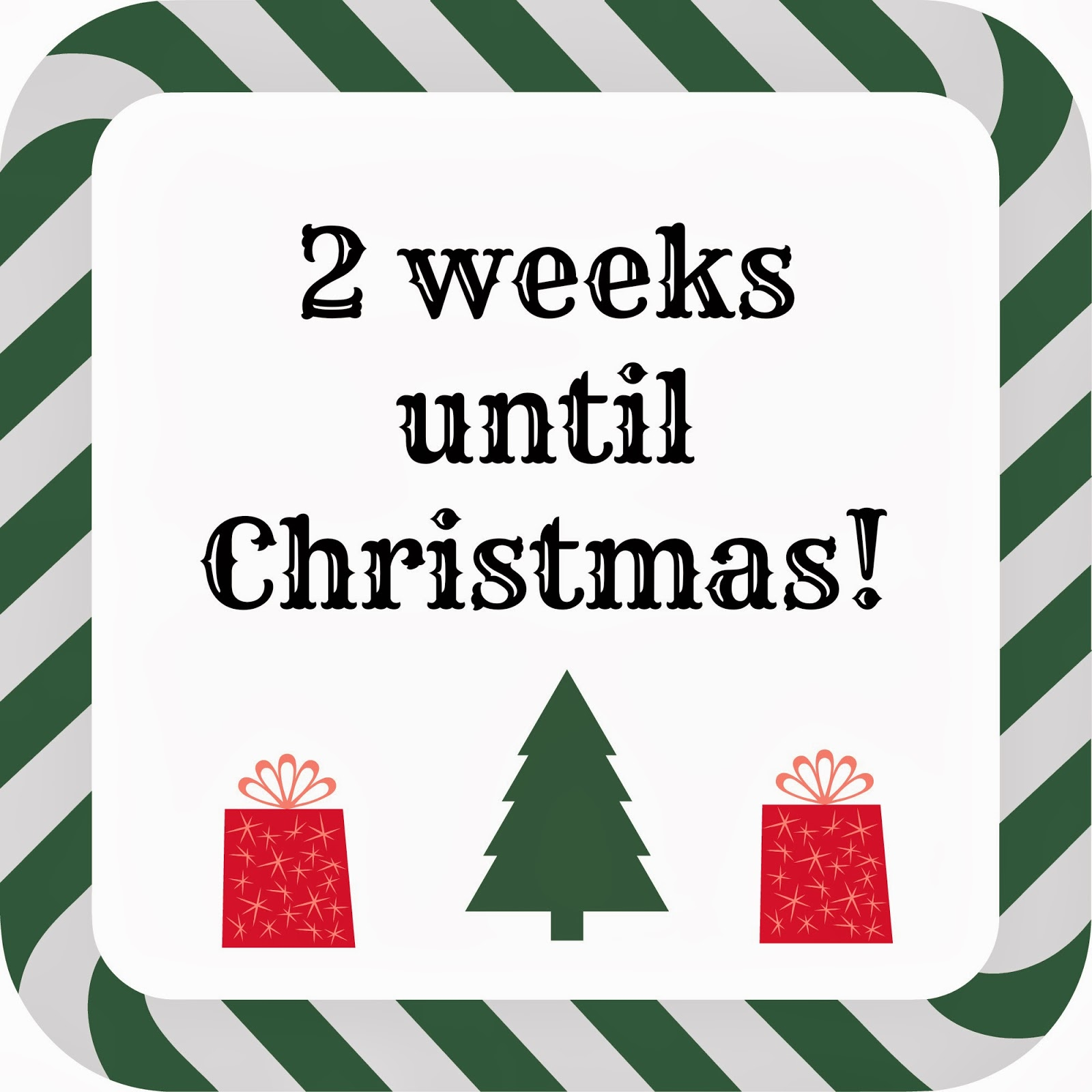 Weeks Till Christmas.The Dorothy Days 2 Weeks To Go Until Christmas The