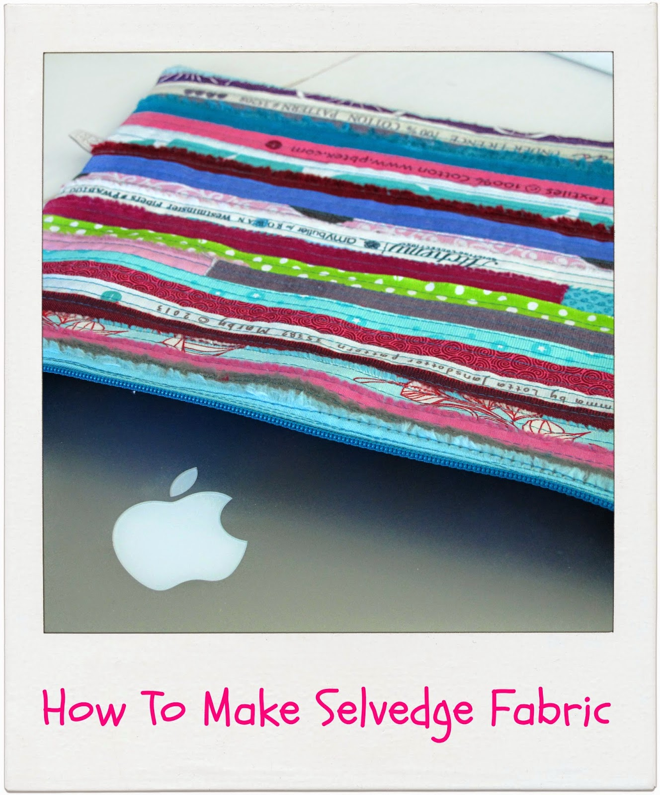 How To Make Selvedge Fabric by www.madebyChrissieD.com