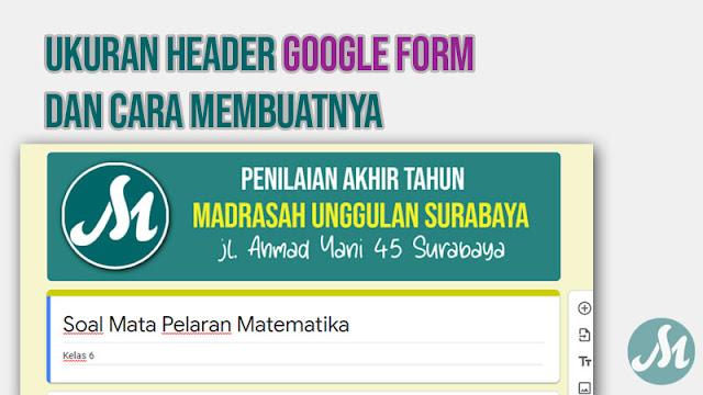 Ukuran Header Google Form