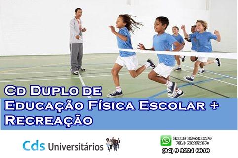 Educação Física Escolar + Recreação!
