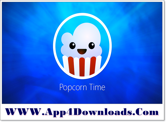 Popcorn Time 4.1.5 Download For Windows