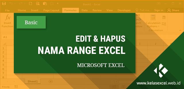 Cara Mengedit dan Menghapus Nama Range Excel