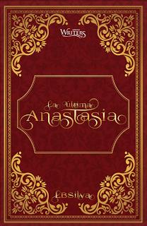 Libro La última Anastasia, de LB Silva - Cine de Escritor