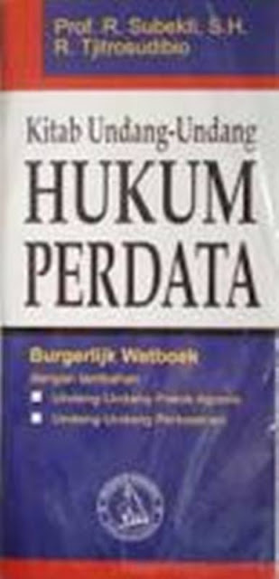 Berlakunya Kitab Undang Undang Hukum Perdata Burgerlijk Wetboek (BW) Di Indonesia