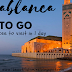 Casablanca to go. 5 places to visit in 1 day