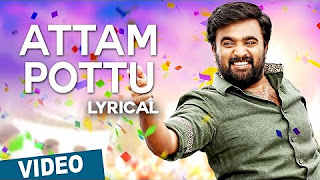 Attam Pottu Song with Lyrics _ Vetrivel _ M.Sasikumar _ Mia George _ D.Imman