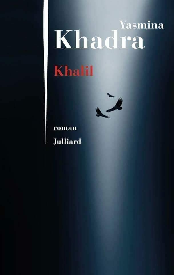 Télécharger gratuitement Le Roman Khalil de yasmina khadra pdf