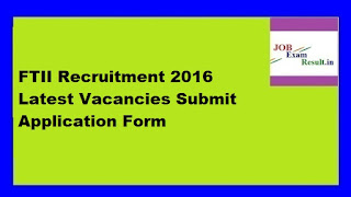 FTII Recruitment 2016 Latest Vacancies Submit Application Form