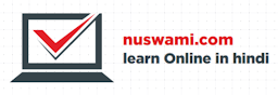 Nuswami >> Learn Online In Hindi