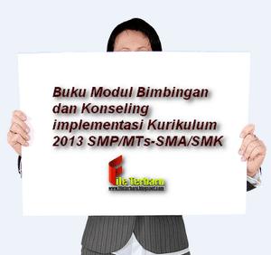 Buku Modul Bimbingan dan Konseling Implementasi Kurikulum 2013 SMP/MTs-SMA/SMK