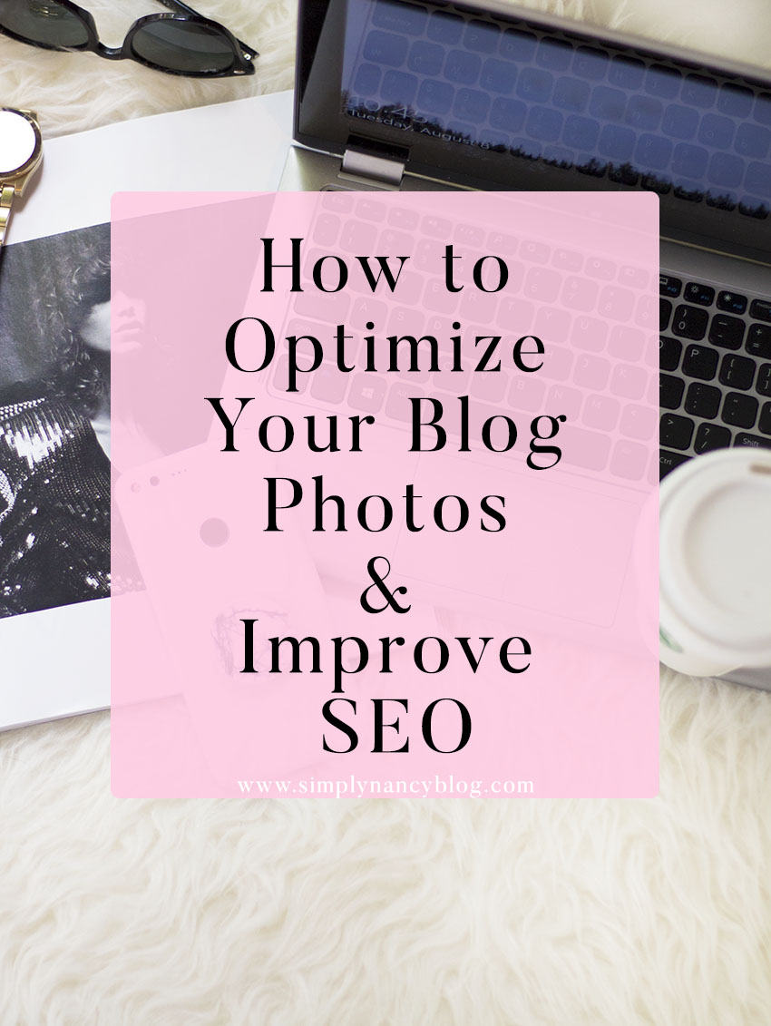 How to Optimize Blog Photos and Improve SEO Blogging Tips
