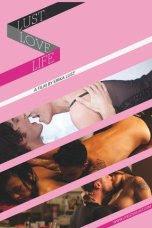 Life Love Lust (2010)
