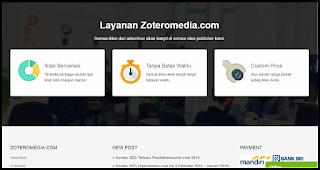MediaWeb4U-PPC Dan CPM Lokal 2019 Dengan Bayaran Tertinggi (Zeteromedia), Zeteromedia merupakan situs penyedia Pay Per Click (PPC) Dan Cost Per Miles (CPM) dengan bayaran yang sangat tinggi dibanding dengan ppc lokal lainnya seperti kliksaya, adsensecamp, kumpulblogger dst. Zeteromedia berdiri pada tahun 2017 yang lalu, dan kini sudah dikenal oleh kelayak banyak, sudah banyak advertiser yang mengiklankan produknya di zeteromedia dan begitu juga dengan publishernya. Vagi anda yang selalu ditolak adsense mungkin inilah salah satu alternatifnya, karena dengan bayaran perklik yang sangat tinggi yaitu Rp. 400-600, bahkan 1000 bagi member premiumnya. Nah, jika web/ blog anda sangat ramai trafiknya, mungkin blog anda aan jadi member premium, silahkan daftar Zeteromedia, DISINI lalu silahkan sobat isi kolom-kolomnya.    MediaWeb4U-PPC Dan CPM Lokal 2019 Dengan Bayaran Tertinggi (Zeteromedia), Zeteromedia merupakan situs penyedia Pay Per Click (PPC) Dan Cost Per Miles (CPM) dengan bayaran yang sangat tinggi dibanding dengan ppc lokal lainnya seperti kliksaya, adsensecamp, kumpulblogger dst. Zeteromedia berdiri pada tahun 2017 yang lalu, dan kini sudah dikenal oleh kelayak banyak, sudah banyak advertiser yang mengiklankan produknya di zeteromedia dan begitu juga dengan publishernya. Vagi anda yang selalu ditolak adsense mungkin inilah salah satu alternatifnya, karena dengan bayaran perklik yang sangat tinggi yaitu Rp. 400-600, bahkan 1000 bagi member premiumnya. Nah, jika web/ blog anda sangat ramai trafiknya, mungkin blog anda aan jadi member premium, silahkan daftar Zeteromedia, DISINI lalu silahkan sobat isi kolom-kolomnya.              Baca juga  Pajak Google Adsense 2019 untuk para Publisher    Bergabung menjadi publisher zeteromedia sangatlah mudah karena tidak memerlukan trafik yang banyak, yang penting blog kita sudah mematuhi TOS nya, yaitu ;    Bukan Blog berbau porn*grafi/terdapat iklan p*rnografi  Bukan Blog perjud!an  Bukan Blog Download Sofware dan Share File  B