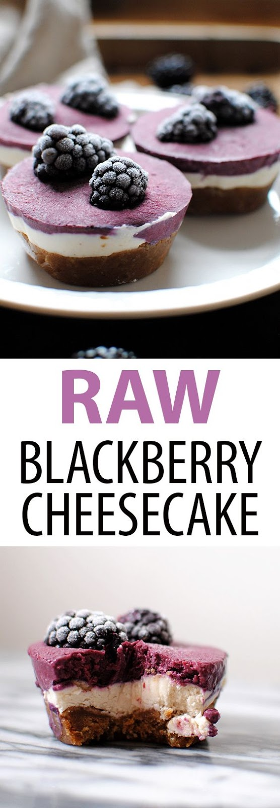 Raw Blackberry Cheesecakes