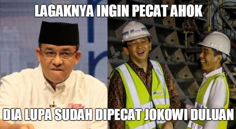 Meme Anies Baswedan ingin memecat Ahok