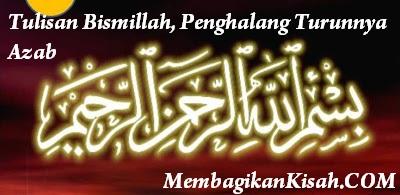 Tulisan Bismillah, Penghalang Turunnya Azab