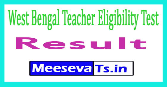 West Bengal Teacher Eligibility Test WB TET Result 2018