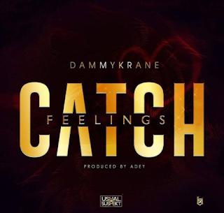 """[Music] Dammy Krane - """"Catch Feelings"""""""